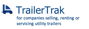TrailerTrak for companies selling, renting or servicing utility trailers